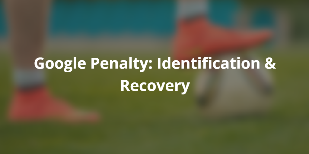 Unnatural Links Penalty Identification & Recovery